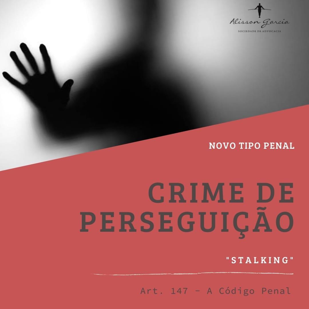 CRIME DE PERSEGUIÇÃO